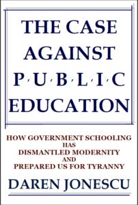 The Case Against Public Education